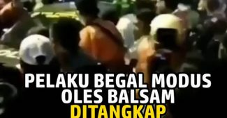 Video Viral Begal Modus Oles Balsam
